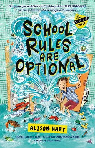 School Rules are Optional (The Grade Six Survival Guide, Book 1)