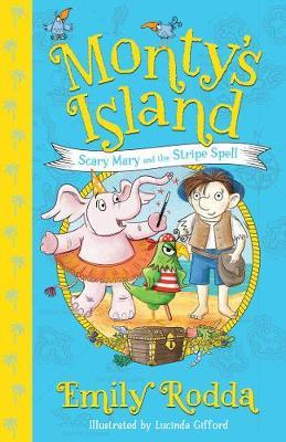 Scary Mary and the Stripe Spell (Monty's Island,Book1)