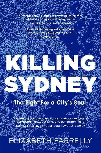 Killing Sydney: The Fight for aCity'sSoul