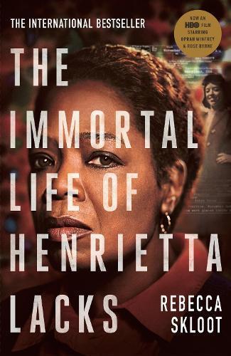 The Immortal Life ofHenriettaLacks
