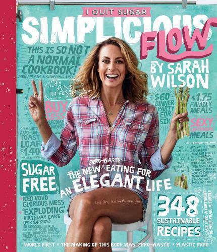 I Quit Sugar:SimpliciousFlow