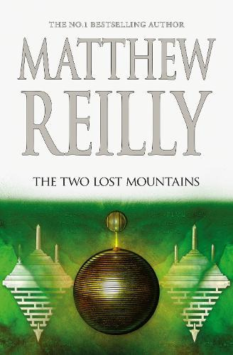 The Two Lost Mountains (A Jack West Jr,Book6)