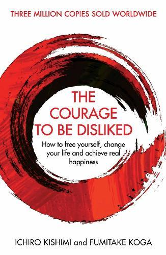 The Courage toBeDisliked