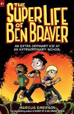 The Super Life of Ben Braver: The Super Life of Ben Braver 1