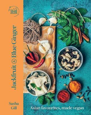 Jackfruit and Blue Ginger: Asian Favourites,MadeVegan