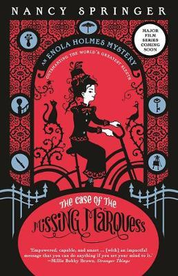 The Case of the Missing Marquess (Enola Holmes,Book1)