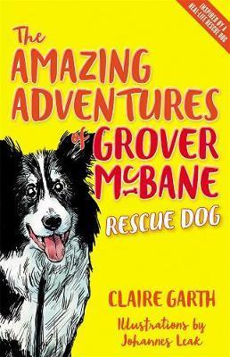 The Amazing Adventures of Grover McBane, Rescue Dog