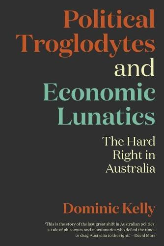 Political Troglodytes and Economic Lunatics