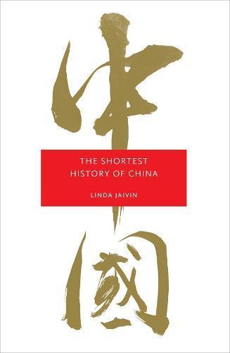 The Shortest HistoryofChina