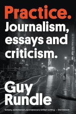 Practice: Journalism, EssaysandCriticism