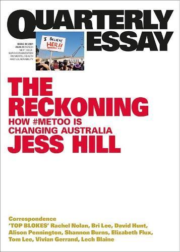Quarterly Essay 84: Australia's #MeToo Moment: