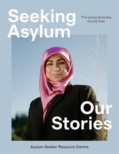Seeking Asylum: Our Stories