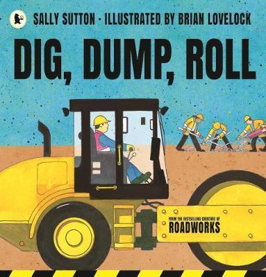 Dig,Dump,Roll