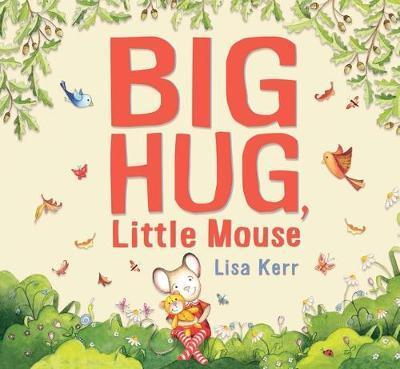 Big Hug,LittleMouse
