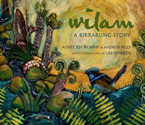 Wilam: A Birrarung Story