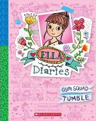 Gym Squad Tumble (Ella Diaries, Book 16)