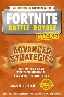 Fortnite Battle Royale Hacks: Advanced Strategies