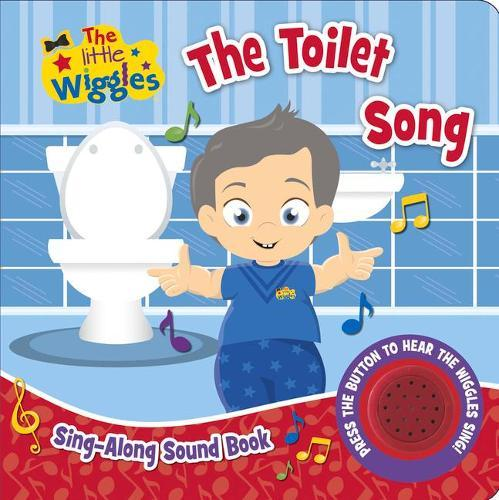 The Little Wiggles: The Toilet Song: Sing-AlongSoundBook