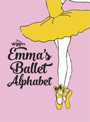 The Wiggles: Emma'sBalletAlphabet