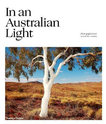 In An Australian Light: Photographs from Across the Country