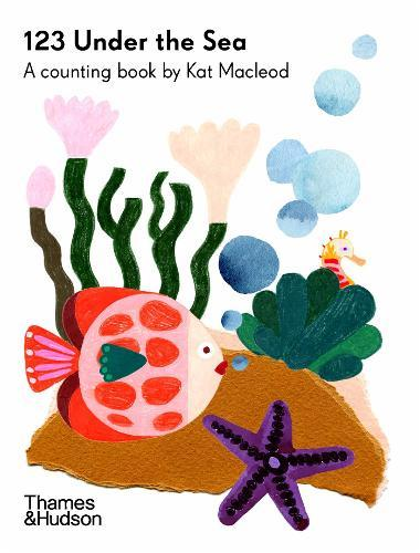 123 Under the Sea: A Counting Book byKatMacleod
