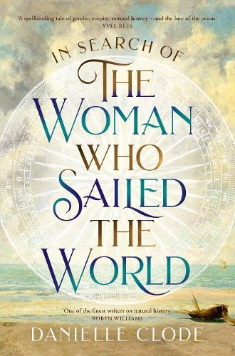 In Search of the Woman Who SailedtheWorld