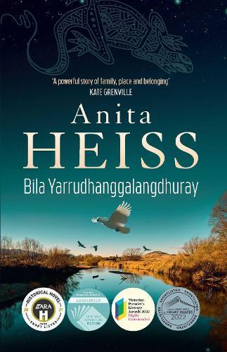 Bila Yarrudhanggalangdhuray: River of Dreams