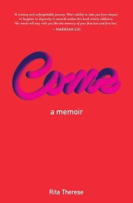 Come: A Memoir