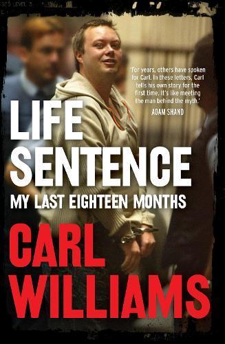 Life Sentence: My LastEighteenMonths