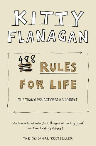 Kitty Flanagan's 488 RulesforLife