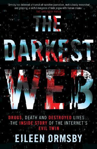 The Darkest Web
