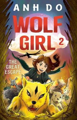 The Great Escape (Wolf Girl,Book2)
