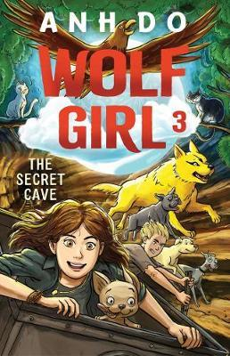 The Secret Cave (Wolf Girl,Book3)