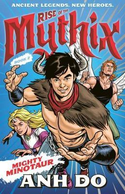 Mighty Minotaur (Rise of the Mythix, Book 2)