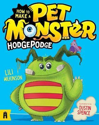 Hodgepodge (How to Make a Pet Monster, Book 1)