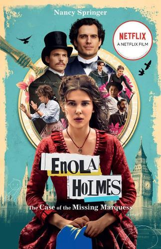 Enola Holmes: The Case of the Missing Marquess (Filmtie-inedition)