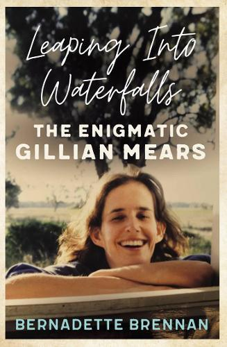 Leaping into Waterfalls: The Enigmatic Gillian Mears