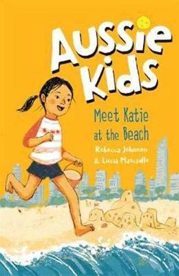 Aussie Kids: Meet Katie attheBeach