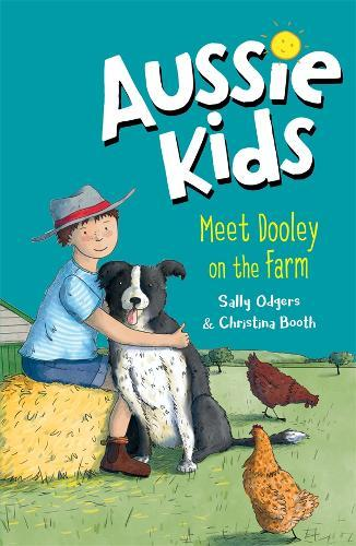 Aussie Kids: Meet Dooley ontheFarm