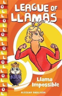 League of Llamas 2: Llama Impossible