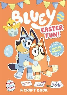 Bluey: Easter Fun! (A Craft Book)