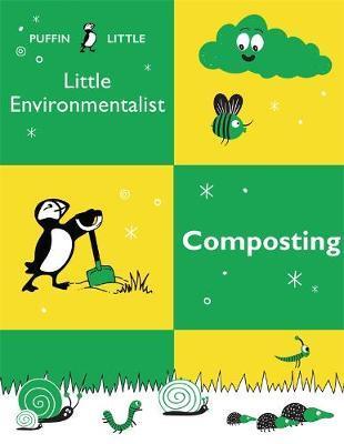 Puffin LittleEnvironmentalist:Composting
