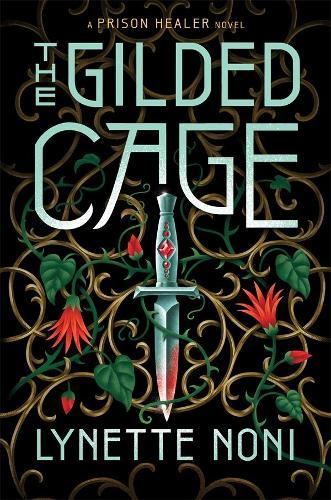 The Gilded Cage (The Prison Healer, Book 2)