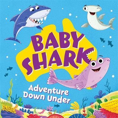 Baby Shark: Adventure Down Under