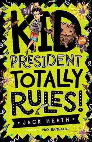 Kid PresidentTotallyRules!