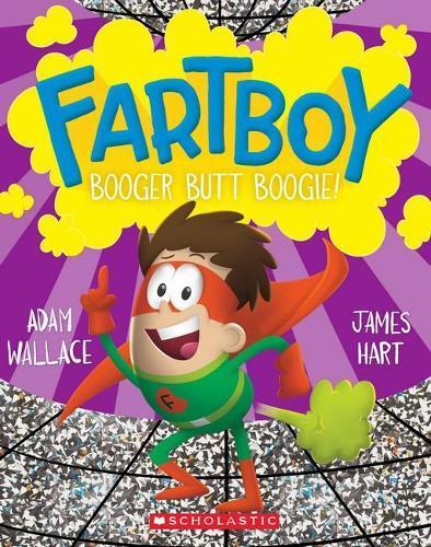 Fartboy #6: BoogerButtBoogie