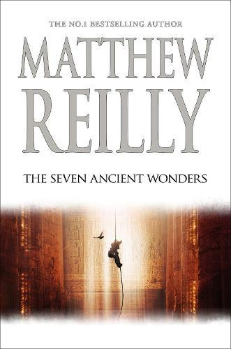 The Seven Ancient Wonders: A Jack West JrNovel1
