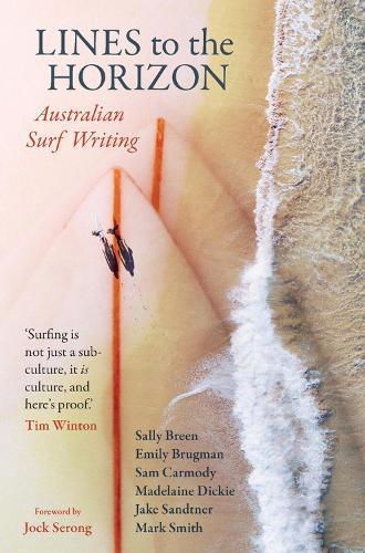 Lines to the Horizon: AustralianSurfWriting