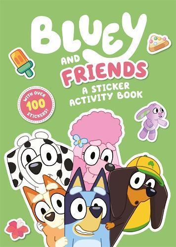 Bluey: Bluey and Friends: A StickerActivityBook