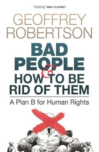 Bad People - and How to Be RidofThem